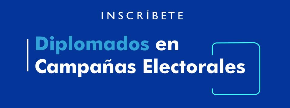 Diplomado en campañas electorales