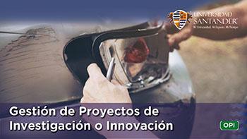 GESTIÓN DE PROYECTOS DE INVESTIGACIÓN O INNOVACIÓN PROFESIONAL